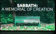 Sabbath - A Memorial of Creation